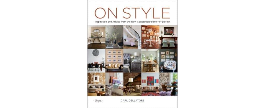 Carl Dellatore book On Style Rizzoli