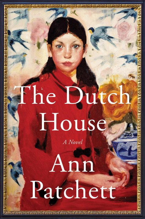 Cover of The Dutch House by Ann Patchett.