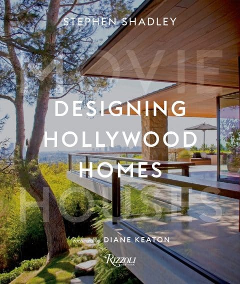 Stephen Shadley's book Designing Hollywood Homes: Movie Houses, published by Rizzoli